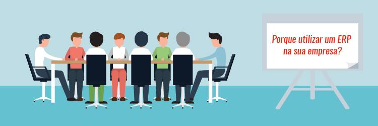 Porque utilizar um ERP na sua empresa?
