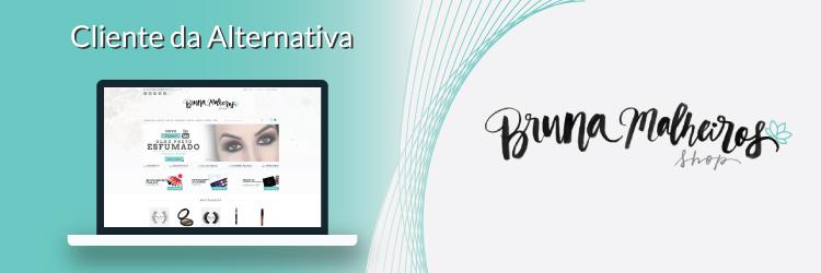 Bruna Malheiros Shop - Novo Cliente Alternativa