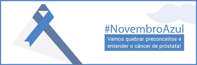 Novembro Azul - Vamos quebrar o preconceito e entender o câncer de prostata? - Alternativa Sistemas