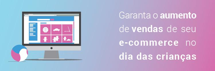 Garanta o aumento de vendas de seu e-commerce no Dia das Crianças - Alternativa Sistemas
