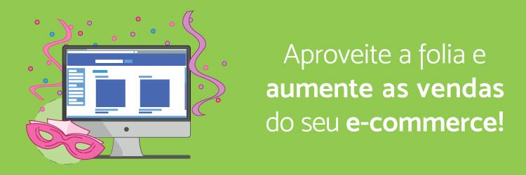 Aproveite a folia e aumente as vendas de seu e-commerce - Blog - Alternativa Sistemas