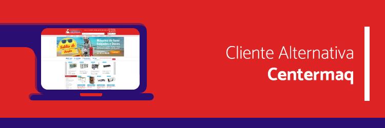 Centermaq Equipa - Cliente da Alternativa Sistemas