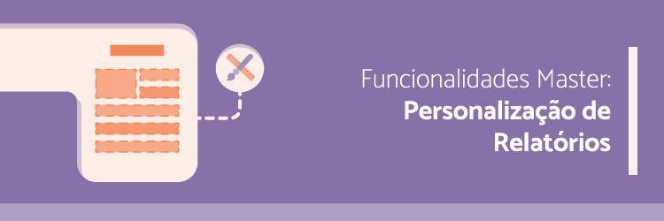 funcionalidades-master-personalizacao-de-relatorios--Alternativa-Sistemas
