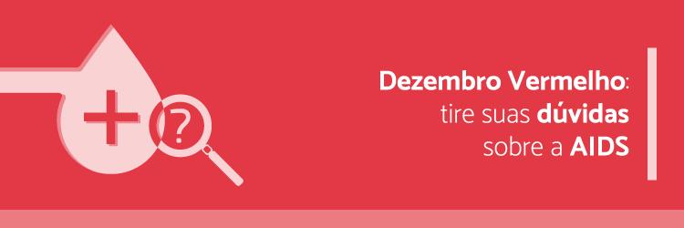 Dezembro-Vermelho-tire-suas-duvidas-sobre-a-AIDS---Alternativa-Sistemas