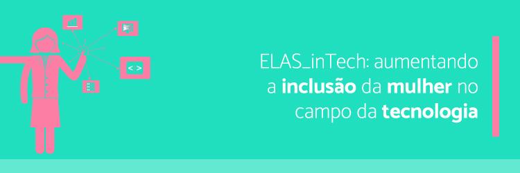 ELAS_inTech-aumentando-a-inclusao-da-mulher-no-campo-da-tecnologia---Alternativa-Sistemas