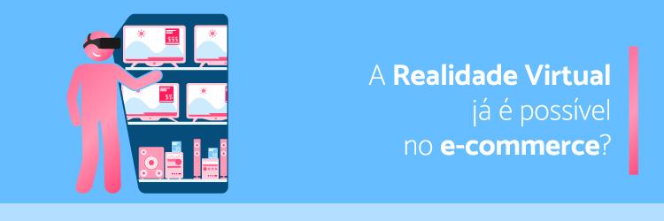 a-realidade-virtual-ja-e-possivel-no-e-commerce---Alternativa-Sistemas