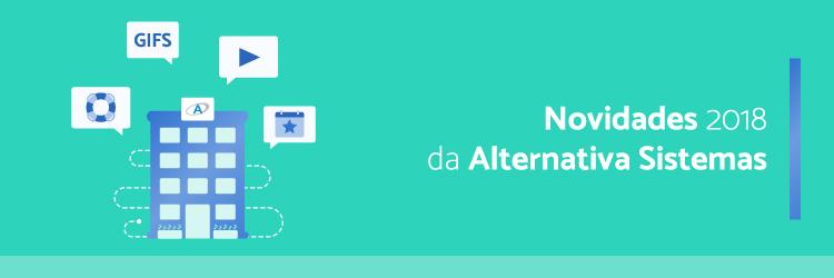 novidades-2018-da-Alternativa-Sistemas