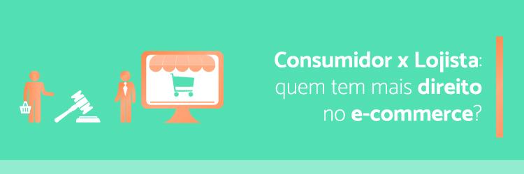 Consumidor-x-Lojista-quem-tem-mais-direito-no-e-commerce---Alternativa-Sistemas