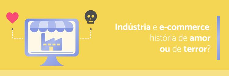 Industria-e-e-commerce-uma-historia-de-amor-ou-de-terror---Alternativa-Sistemas