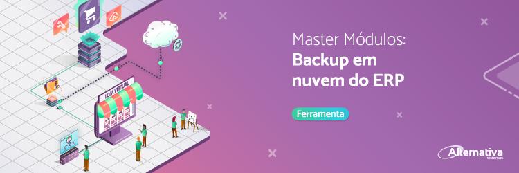 Master-modulos-backup-em-nuvem-do-ERP---Alternativa-Sistemas