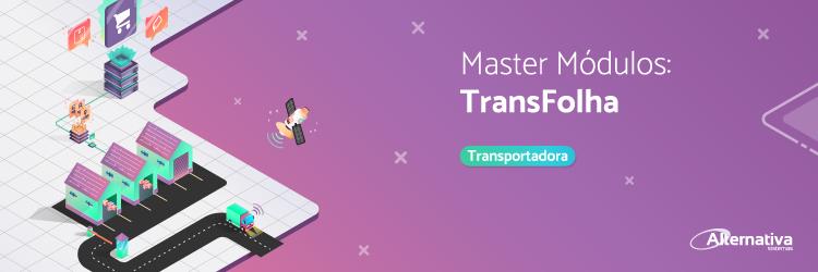 master-modulos-Transfolha---Alternativa-Sistemas