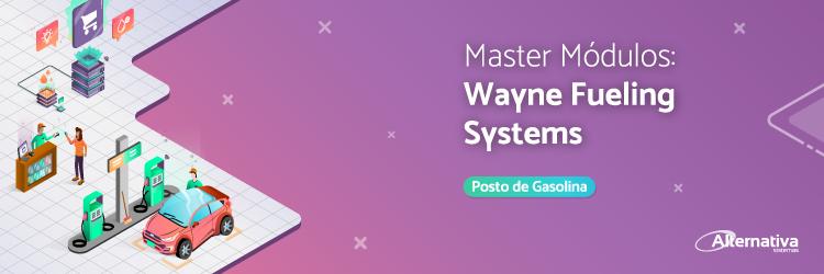 master-modulos-Wayne-Fueling-Systems---Alternativa-Sistemas