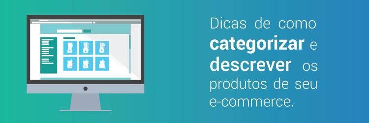 Dicas da Alternativa de Como Categorizar e Descrever Produtos em seu ecommerce