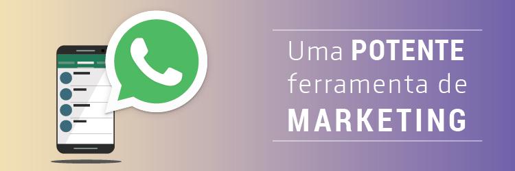 WhatsApp: uma potente ferramenta de marketing