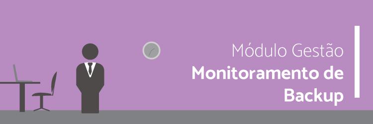 Master Módulos - Monitoramento de Backup - Alternativa Sistemas