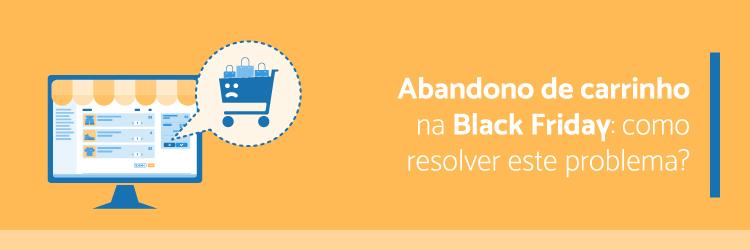 Abandono-de-carrinho-na-Black-Friday-como-resolver-este-problema---Alternativa-Sistemas