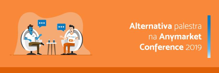 Alternativa-palestra-na-Anymarket-Conference-2019---Alternativa-Sistemas