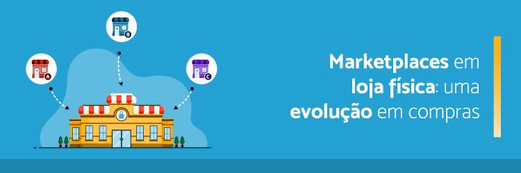 marketplaces-em-loja-fisica-uma-evolucao-em-compras---Alternativa-Sistemas