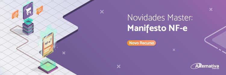 novidades-master-manifesto-nf-e---Alternativa-Sistemas