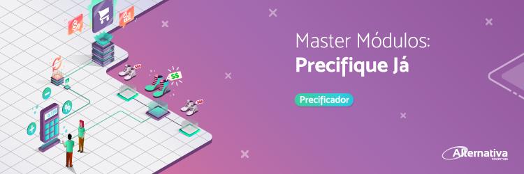 master-modulos-precifique-ja---Alternativa-Sistemas