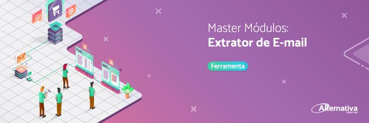 master-modulos-ferramentas-extrator-de-e-mails---Alternativa-Sistemas