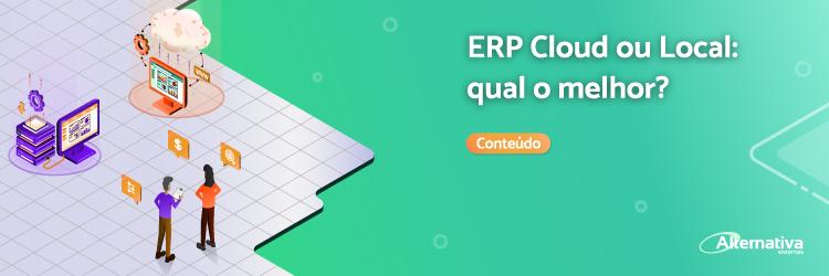 ERP-cloud-ou-ERP-local-qual-escolher---Alternativa-Sistemas