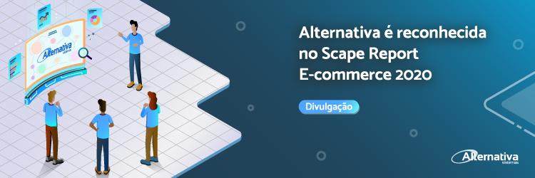 Alternativa-e-reconhecida-no-Scape-Report-E-commerce-2020---Alternativa-Sistemas