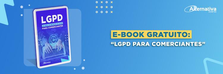 Ebook-gratuito-LGPD-para-Comerciantes---Alternativa-Sistemas